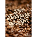The Beaning of Life