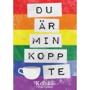 Du är min kopp te (regnbåge)